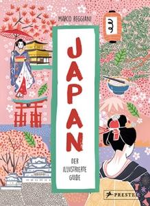 Buchvorstellung: Japan Der illustrierte Guide von Marco Reggiani