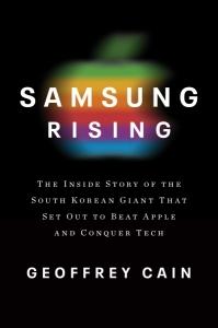 Coverbild zum Buch: Samsung Rising von Geoffrey Cain