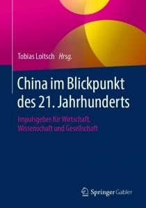 Buchvorstellung: Coverbild Buch China im Blickpunkt des 21. Jahrhunderts